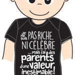 Tee shirt Bedaine Love, pas riche ni cellebre, parents valeur inestimable