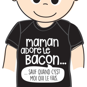 "Tee-shirt BEDAINE LOVE ""MAMAN ADORE LE BACON"""